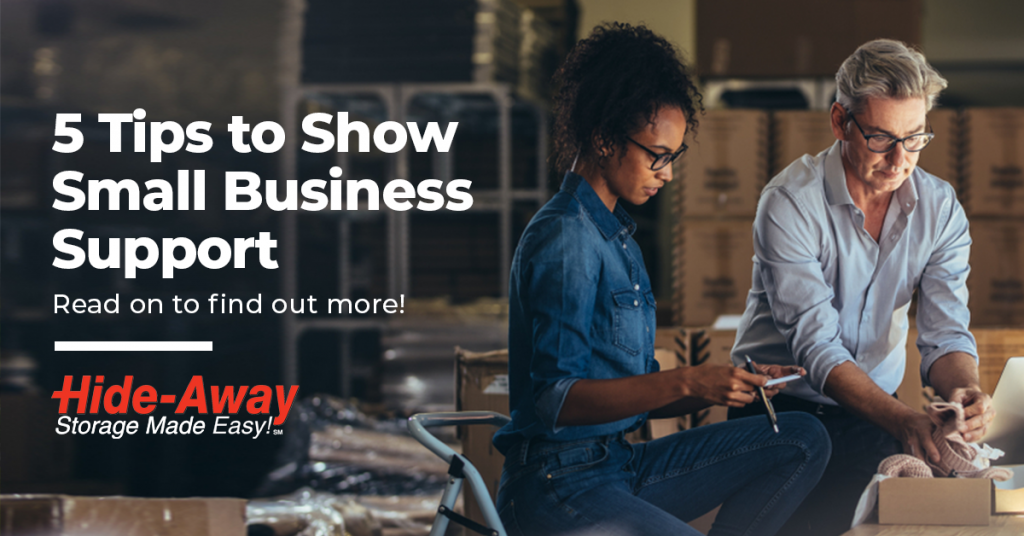 Show Small Business Support: 5 Tips